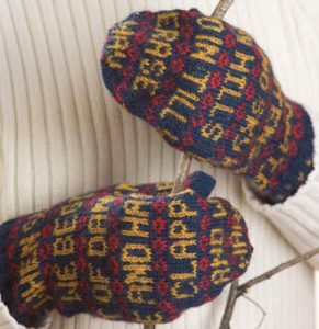 Poetry Mittens to Knit by Jane Fournier and featuring a poem by Veronica Patterson. All photos by Joe Coca.