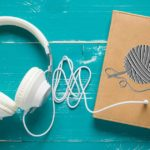 Pairing Crochet Projects with Our Favorite Audiobooks
