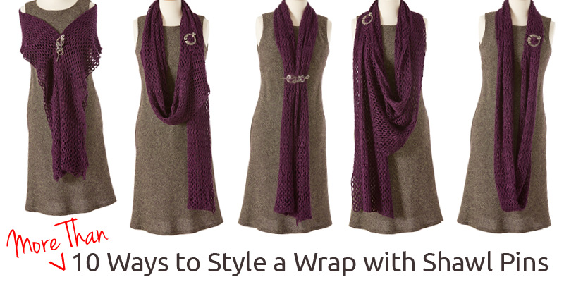 More Than 10 Ways to Style a Wrap with Shawl Pins