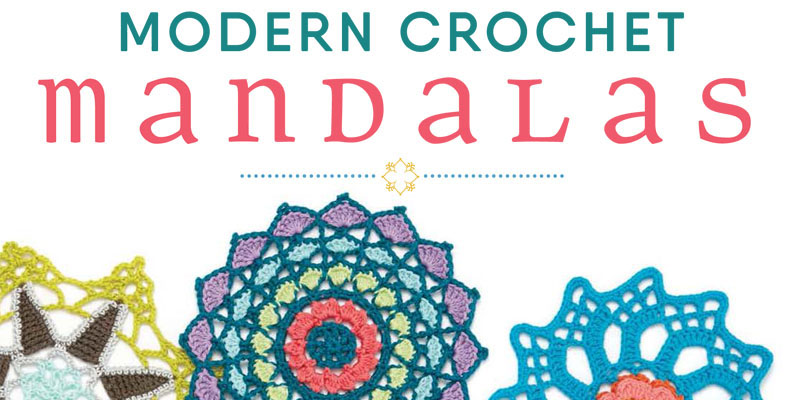 3 Relaxing Gifts Inspired by Modern Crochet Mandalas