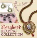 Bead Your Own Storybook Jewelry Designs