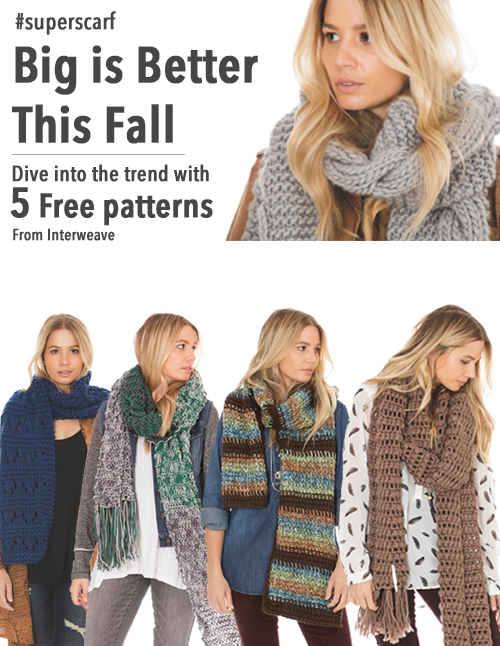 Get five free super scarf patterns and break out the bulky yarn!