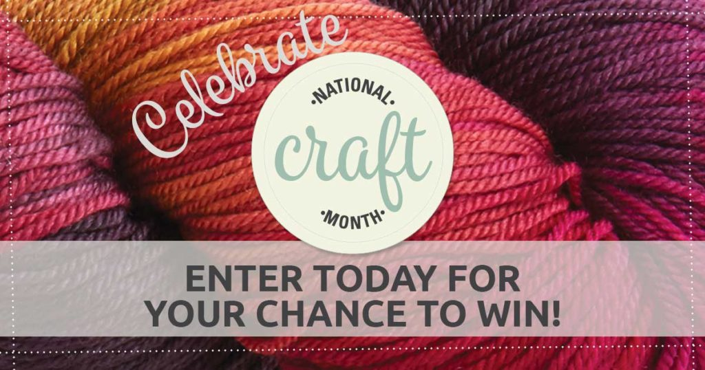 Win Goodies in Our National Craft Month Giveaway