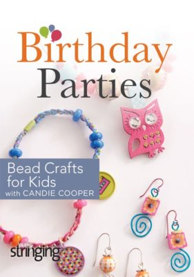 Birthday Parties with Candie Cooper: Bead Crafts for Kids DVD