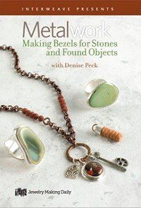Metalwork: Making Bezels for Stones and Found Objects