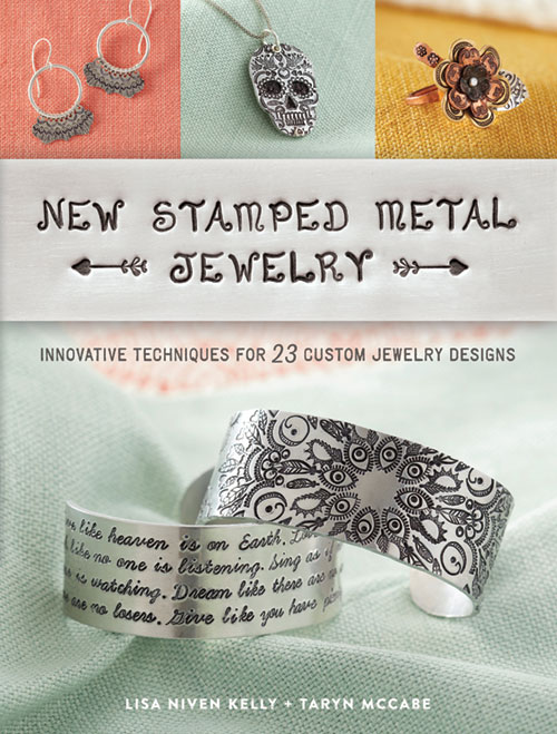Cool Stuff, Products we Love, June/July 2017 Beadwork magazine. New Stamped Metal Jewelry by Taryn McCabe and Lisa Niven Kelly