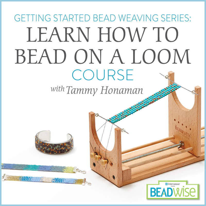 Cool Stuff, Products we Love, June/July 2017 Beadwork magazine. How to Bead on a Loom by Tammy Honaman