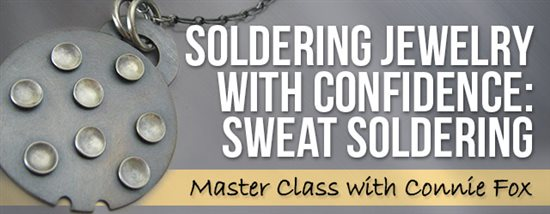 master soldering with Connie Fox class