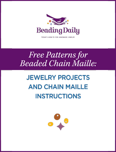 Learn how to make chain maille beaded jewelry in this FREE ebook.