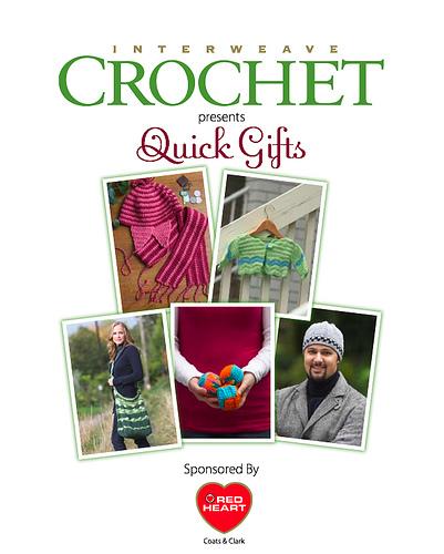 Interweave Crochet Presents Quick Gifts