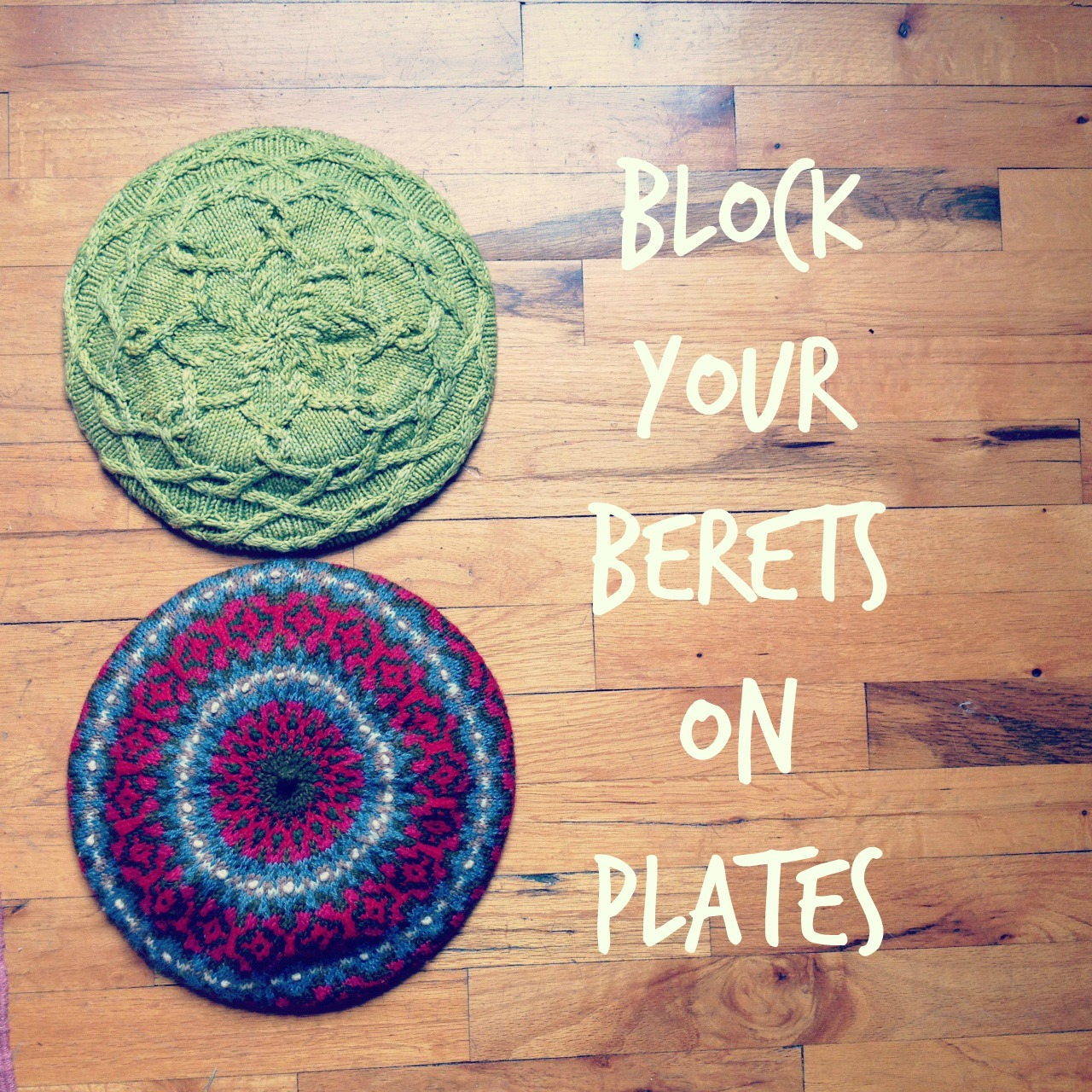 Blocking berets with dinner platesits a knitting thing interweave blocking berets with dinner platesits a knitting thing bankloansurffo Image collections