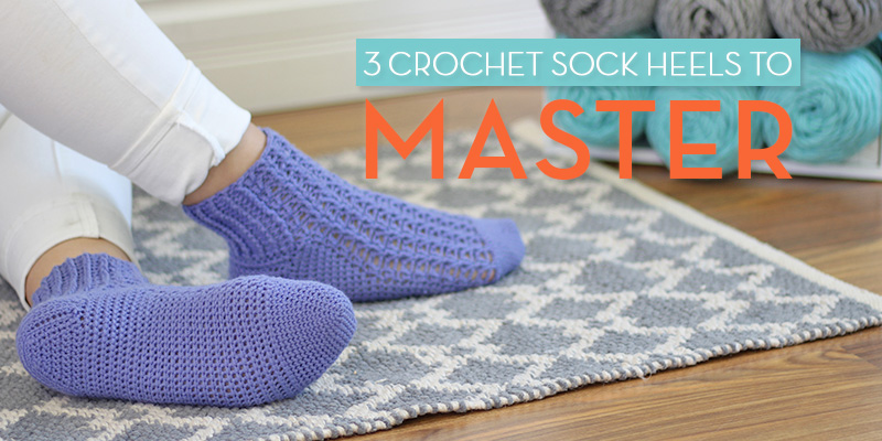 3 Crochet Sock Heels to Master from <em>Step Into Crochet</em>