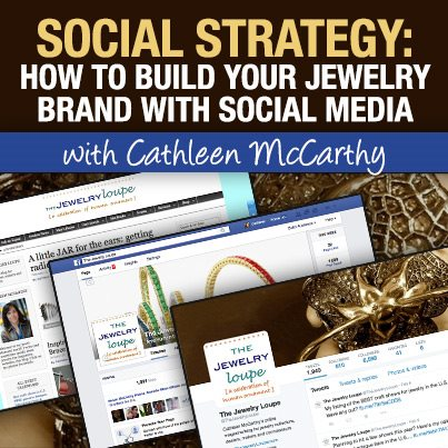 Social Strategy: How to Build Your Jewelry Brand Using Social Media live web seminar