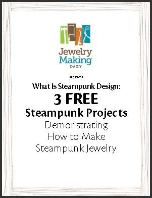 If you've ever asked, What is Steampunk? Then no need to look any further than this exclusive eBook that contains free steampunk jewelry making projects and more.