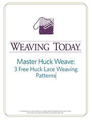 Learn how to huck weave in this free eBook that includes 3 free huck lace weaving patterns.