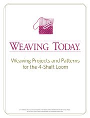 Learn everything you need to know about 4-shaft loom weaving with these free projects and tutorials.