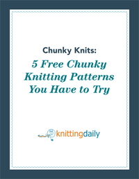 The free Chunky Knits eBook has 5 free chunky knitting patterns you have to try.