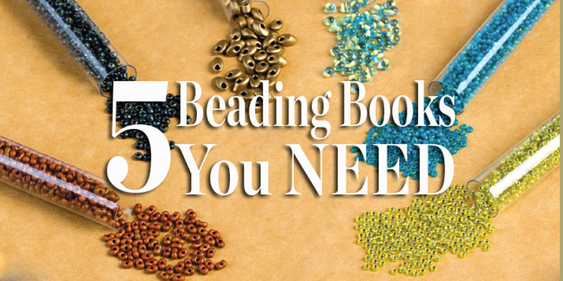 5 Beading Books You NEED on Your Bookshelf