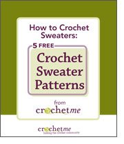 How to crochet sweaters the right way with 5 FREE crochet sweater patterns.