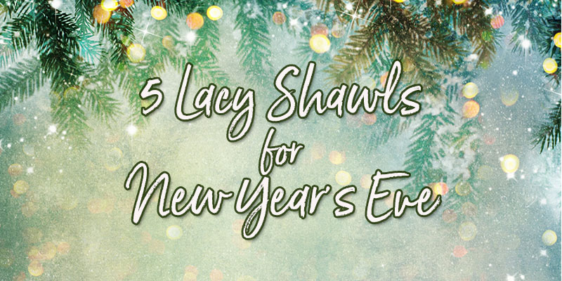 5 Lacy Shawls To Pair With Your Little Black Dress on New Year's Eve