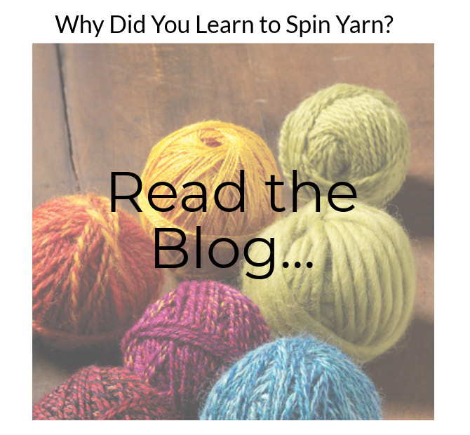Why Did You Learn to Spin Yarn?