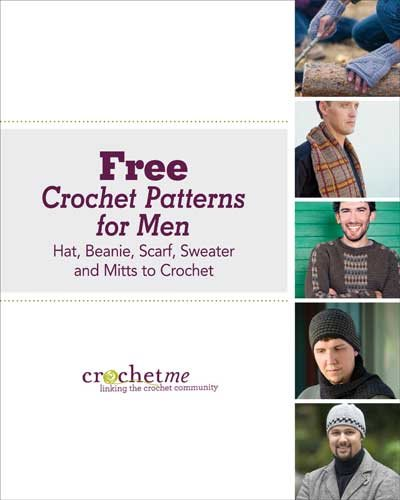 Crochet for men is easier than you think with these 5 FREE patterns.