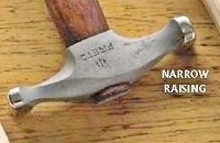 Narrow raising hammer.