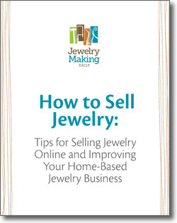 The How to Sell Jewelry eBook is free on Interweave's website and gives tips for selling jewelry online and improving your home-based jewelry business.