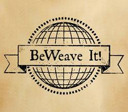 BeWeave It