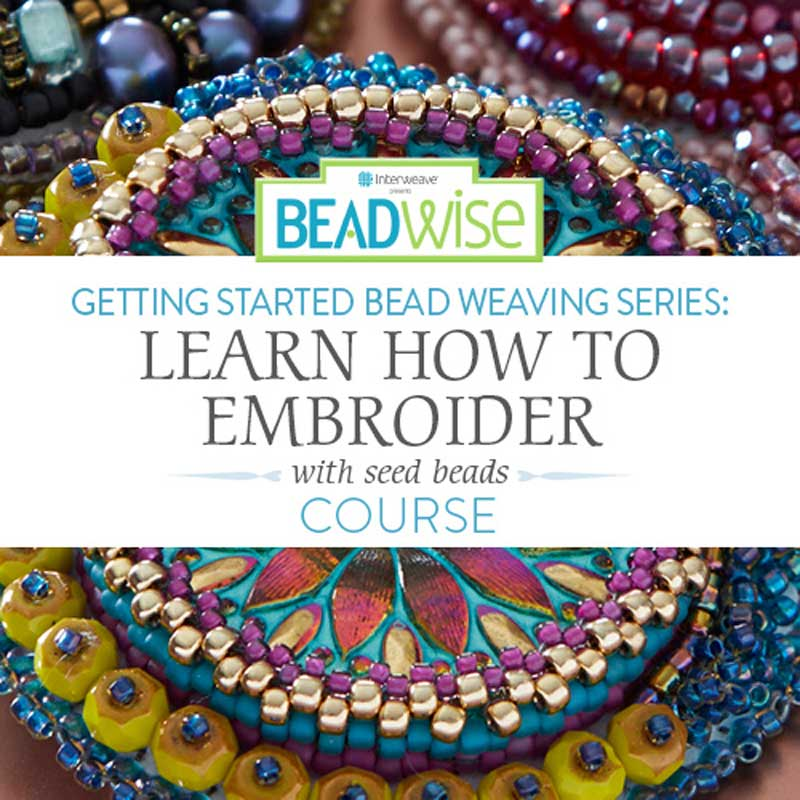 Easily Create Irresistible Bead Embroidery
