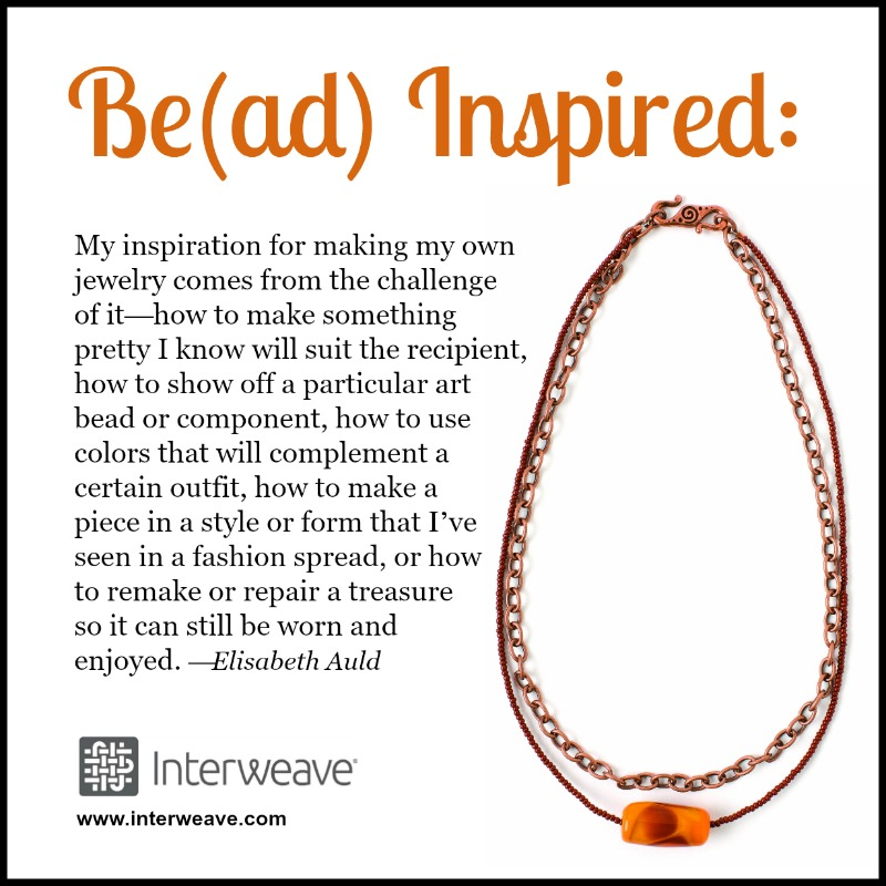 Bead Inspired: Elisabeth Auld Shares What Inspires Her Creativity
