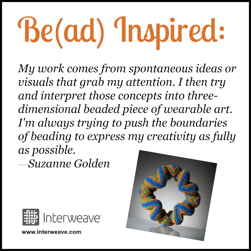 Looking for inspiration? Bead Artist Suzanne Golden shares how she finds inspiration for her wearable art.