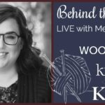 Behind the Skeins with Meghan Babin