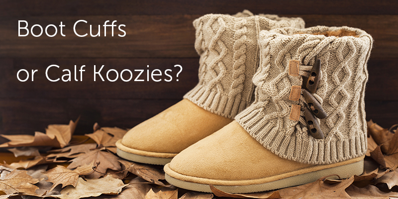 Boot Cuffs or Calf Koozies: A Knitter's Dilemma Solved