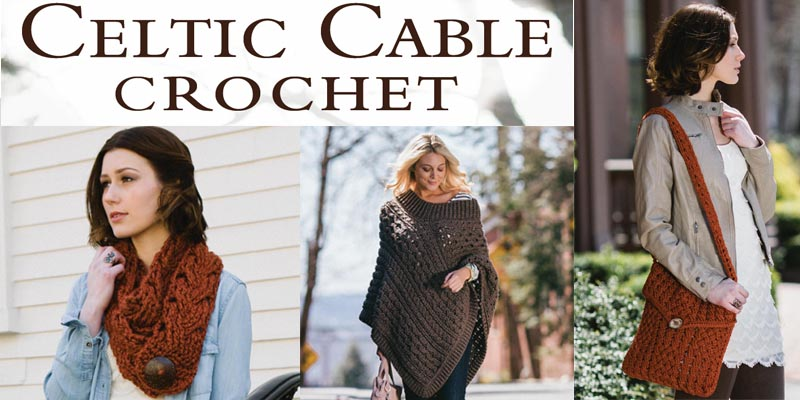 Celtic Cable Crochet for the Win!