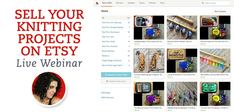 Sell your stuff on Etsy and get into the knitting business!
