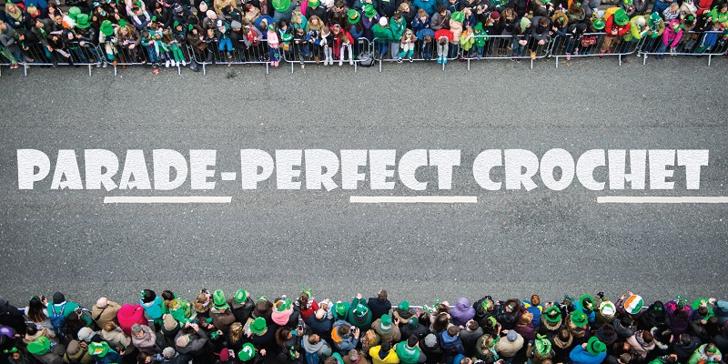 5 Crochet Projects Perfect for Any Parade