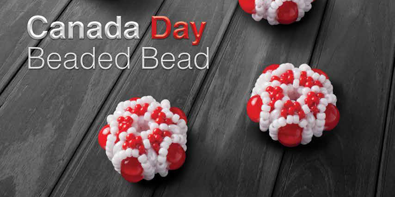 Beaded Beads: O, Canada! Celebrating the Sesquicentennial with a Custom Beaded Design