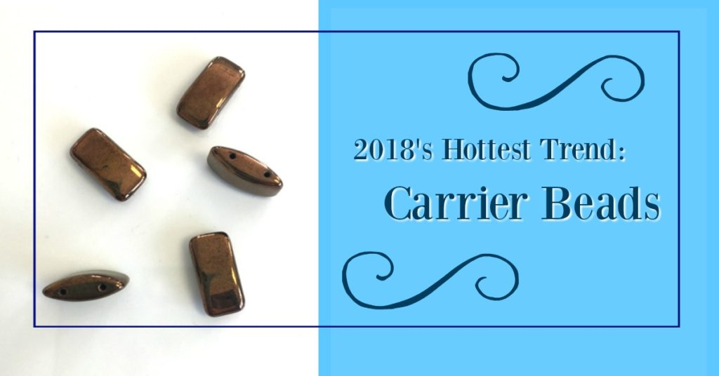 Carrier Beads – New and HOT!