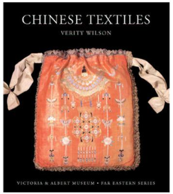 Chinese Textiles by Author Verity Wilson