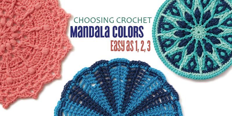 Choosing Crochet Mandala Colors is as Easy as 1, 2, 3