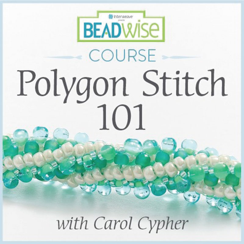 Bead-weaving expert Carol Huber Cypher's Exploring New Textured Tubular Beadwork series features three online courses including Polygon Stitch 101, Beyond the Basics of Polygon Stitch, and African Helix Stitch.