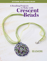 6 Beading Projects to Make with Crescent Beads, 2-Hole Shaped Beads eBook