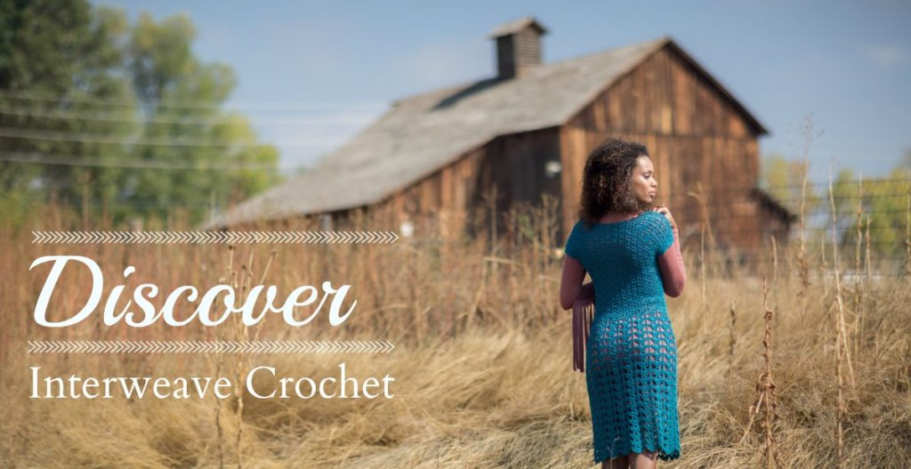 Discover the Wonderful World of Crochet with <em>Interweave Crochet</em>