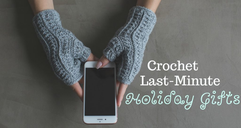 Make Last-Minute Gifts with the Most Wonderful Crochet Mittens Collection