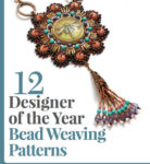 <em>Beadwork Presents:</em> 12 Designer of the Year Bead Weaving Patterns