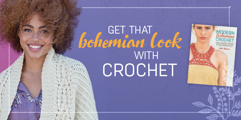 Get That Bohemian Look with Crochet