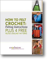 Learn about felting crochet in this FREE eBook on how to felt crochet with patterns and more.