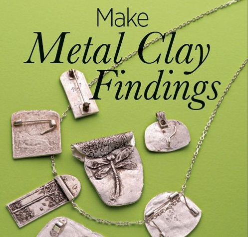 how to make metal clay findings with Noel Yovovich