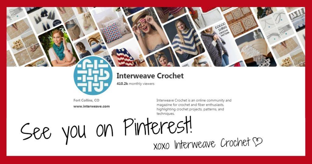 Hook Up with <em>Interweave Crochet</em> on Pinterest!